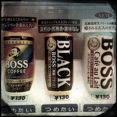 Be a BOSS. Drink coffee. Kobe, Japan. aug14.