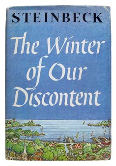 the winter of our discontent.