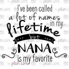 Download My Favorite People Call Me Nana | Diy gifts for grandma ...