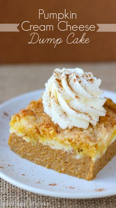 Pumpkin Cream Cheese Dump Cake (and how I got dumped) - From Your Cup of Cake (She really is one of my favorite girls!)