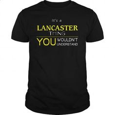 LANCASTER - #hooded sweatshirt dress #silk shirts. ORDER HERE => https://www.sunfrog.com/LifeStyle/LANCASTER-94774877-Black-Guys.html?id=60505
