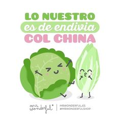 """Nuestro amor está """"sembrao"""". Lettuce never leaf each other. Our love can only grow. #mrwonderfulshop #quotes"""
