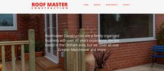 Roofmaster Construction http://www.roofmasterconstruction.co.uk/