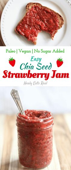 Quick & Easy Chia Seed Strawberry Jam Recipe (Paleo & Vegan)---Great for toast, oatmeal or topping ice cream! No sugar added.