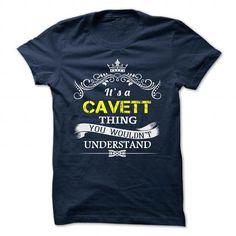 Nice CAVETT Shirt, Its a CAVETT Thing You Wouldnt understand Check more at https://ibuytshirt.com/cavett-shirt-its-a-cavett-thing-you-wouldnt-understand.html