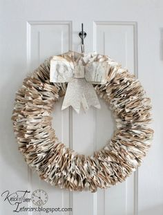 Book Page Wreath - fold, crumple and hole punch pages from old books, thread onto wire wreath form. Tea dye newer pages for aged look. Could get similar look hot gluing to foam wreath form.