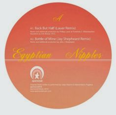 Egyptian Nipples - Back But Half Remixes EP - Y Este Finde Qué