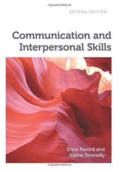 Communication and Interpersonal Skills, second edition by Erica Pavord