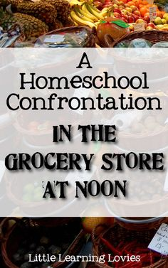 A Homeschool Confrontation In The Grocery Line At Noon- excellent post--I have been there and done that too many times to count. School Teacher, School Fun, Speed Reading, Letter Recognition, Parent Resources, Child Care, Home Schooling, Kids Education, Grocery Store