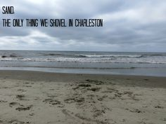 No Blizzards in Charleston! - Things to Do in Charleston SC - Visitor Info Charleston Beaches, Charleston Sc, Stuff To Do, Things To Do, Past, Water, Outdoor, Things To Make, Gripe Water