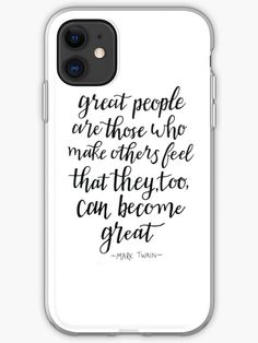 """""""Great people Mark Twain quote"""" iPhone Case & Cover by Gennydesigns   Redbubble Iphone Cases Quotes, Iphone Case Covers, Mark Twain Quotes, Transparent Stickers, Iphone 11, Finding Yourself, Feelings, Sayings, Artists"""