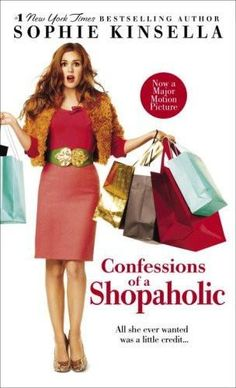 Confessions of a Shopaholic (Movie Tie-in Edition) [Jan 20, 2009] Kinsella, S]