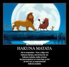 Resultado De Imagen Para Hakuna Matata Hakuna Matata Disney