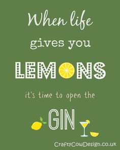 When life gives you lemons it's time to open by CraftyCowDesign