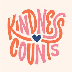 Kindness Counts/ quotes/ life motivation + Inspiration/ word up/ graphics/ art prints/ typography/ frienship The Words, Cool Words, Words Quotes, Me Quotes, Motivational Quotes, Inspirational Quotes, Cherish Quotes, Wisdom Quotes, Inspiration Typographie