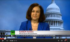 Source: www.theeconomiccollapseblog.com| Original Post Date:September 30, 2013 -    Karen Hudes is a graduate of Yale Law School and she worked in the legal department of the World Bank for more than 20 years. In fact, when she was fired for blowing the whistle on corruption inside the World