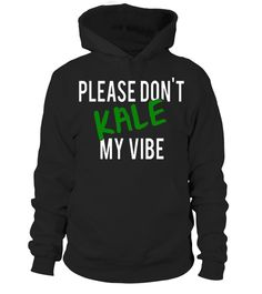 """# Please Don't Kale My Vibe Hiphop Vegan Fan Slim Fit T Shirt .  Special Offer, not available in shops      Comes in a variety of styles and colours      Buy yours now before it is too late!      Secured payment via Visa / Mastercard / Amex / PayPal      How to place an order            Choose the model from the drop-down menu      Click on """"Buy it now""""      Choose the size and the quantity      Add your delivery address and bank details      And that's it!      Tags: The perfect gift for…"""