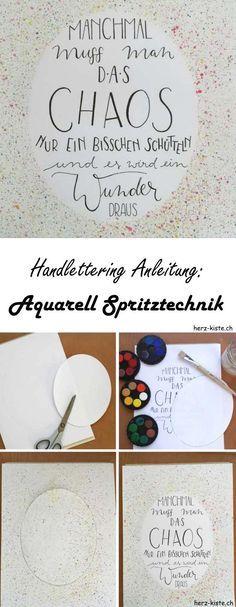 Eine Anleitung zum Handlettering: Wie du ganz einfach durch die Aquarell Spritztechnik eigene Hintergründe für dein Lettering gestaltest.