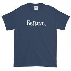 Believe Unisex Short sleeve t-shirt