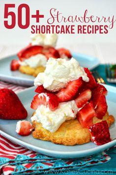 50+ Strawberry Shortcake Recipes from KatiesCucina.com #strawberry #dessert #recipes #roundup