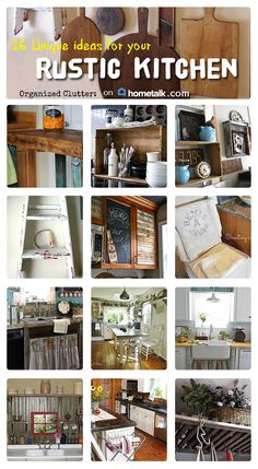 Rustic Kitchens & Rustic Kitchen Projects www.organizedclutterqueen.blogspot.com