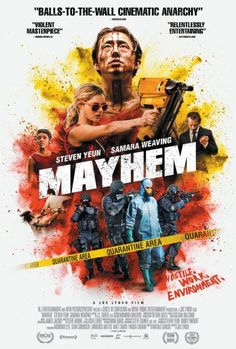 John's Horror Corner: Mayhem (2017), 28 Days Later (2002) symptoms meet Purge-like (2013) tendencies in this corporate Belko-esque rampage. | Movies, Films & Flix