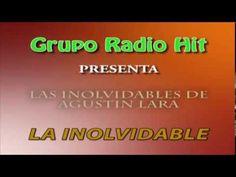 Las Inolvidables de Agustin Lara Mix de 1 Hora de LA INOLVIDABLE