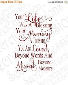 Grandma Quotes Discover Your Life was a Blessing Your Memory a Treasure Svg Sympathy svg file Digital File DXF EPS Png Jpg Cricut Silhouette Print File Now Quotes, Missing You Quotes, Great Quotes, Life Quotes, Inspirational Quotes, In Memory Quotes, Loss Of A Loved One Quotes, Quotes About Loss, In Memory Of Dad