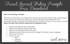 travel journal prompts for kids Remember money, exchange rate, foreign language words we learned, maps, hotel photos, Itineraries