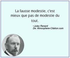 La fausse modestie, c'est mieux que pas de modestie du tout. Trouvez encore plus de citations et de dictons sur: http://www.atmosphere-citation.com/populaires/la-fausse-modestie-cest-mieux-que-pas-de-modestie-du-tout.html?