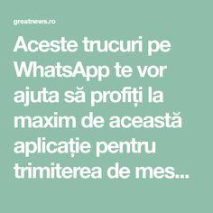 Aceste trucuri pe WhatsApp te vor ajuta să profiți la maxim de această aplicație pentru trimiterea de mesaje și inițierea de apeluri in mod gratuit