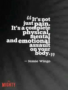 It's not just pain.....