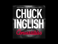 "Chuck Inglish - ""SWERVIN'"" (Feat. Sir Michael Rocks & Polyester The Saint) [CONVERTIBLES] - YouTube"