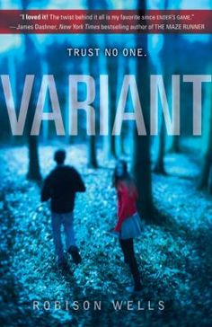 Variant by Robison Wells (and sequel Feedback)