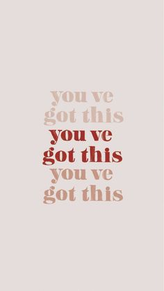 """you've got this"" inspiring words, Inspirational Quotes, Quotes to live by, enco… Motivacional Quotes, Happy Quotes, Words Quotes, Sayings, Mantra Quotes, Quote Life, Good Mood Quotes, The Words, Cool Words"