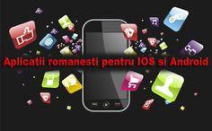 Topul saptamanii de aplicatii romanesti – iOS si Android
