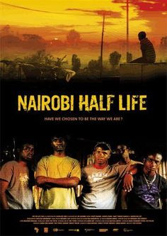 Nairobi Half Life, the first-ever Kenyan Oscar Entry for Best Foreign Language Film. Drama, Half Life, O 8, Nairobi, Original Music, Family Events, Film Music Books, Great Movies, Movies To Watch