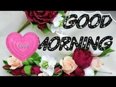 Good Morning Love Video, Good Morning Song, Good Morning Beautiful Images, Good Morning Wishes, Good Morning Quotes, Morning Greetings Quotes, The Creator, Youtube, Morning Wishes Quotes