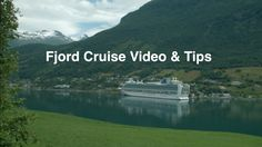 The video is here http://dorisvisits.com/fjords-cruise/