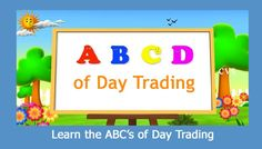 Are u planning to start Trading & you Don't The ABC of Trading Learn the ABC's of from the professional experts having experience of years The First Foremost thing u should do to start day trading is to open a Demat cum online trading a/c Intraday Trading, Online Trading, Day Trader, 10 Years, Accounting, Marketing, How To Plan, Learning, Tips