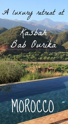 Kasbah Bab Ourika Morocco, a luxury retreat in the foothills of the High Atlas Mountains, with private infinity pools and organic gardens.