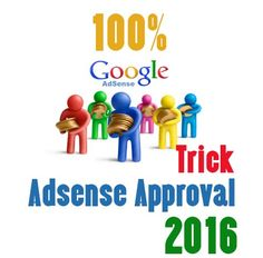 100% Trick Adsense Approval 2016 Google Ads, Training Courses, Blog Entry