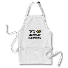 Queen of everything | funny baking apron for women
