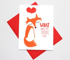 Valentine Card  Whats The Fox Say  Cute Valentines by TurtlesSoup, $3.85