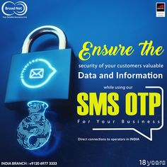 Ensure the security of your customers valuable data and information while using our SMS OTP for your business Direct Connection to Operators in India India: +9120 6977 3333 #smsmarketing #india #software #broadnettechnologies #broadnet #bulksms #api #sms