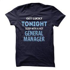 I am aan GENERAL MANAGER T Shirt, Hoodie, Sweatshirts - custom made shirts #shirt #style