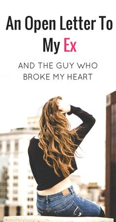An open letter to my ex and to the man who broke my heart. Heartbreak is very difficult in relationships and any break up is hard. Breaking up with your ex boyfriend is very emotionally tough and hard to get over and survive but you will be stronger after this and you will get through this breakup and get over your ex. #breakup #relationships #dating #breakups #love #romance #heartbreak #mentalhealth