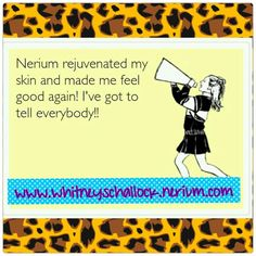 Nerium skincare is amazing! Feel free to contact me about making a purchase, obtaining samples, booking parties, or becoming a brand partner. www.whitneyschallock.nerium.com