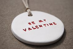 BE MY VALENTINE clay tag by Themouseandmedesigns on Etsy