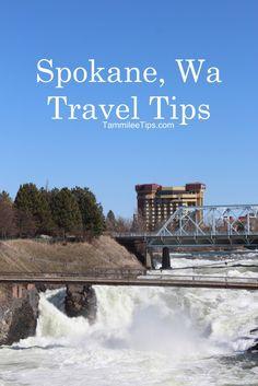 Spokane Vacation Tips
